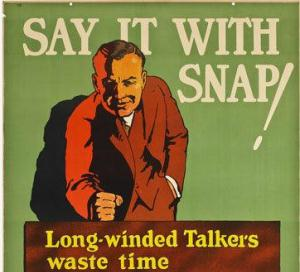 Say it with snap!: Workplace motivational posters from the 1920s