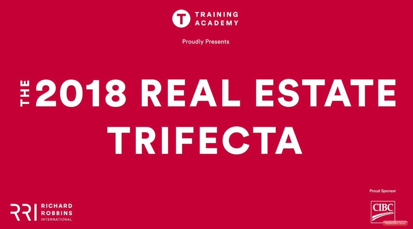 The 2018 Real Estate Trifecta Success Tour